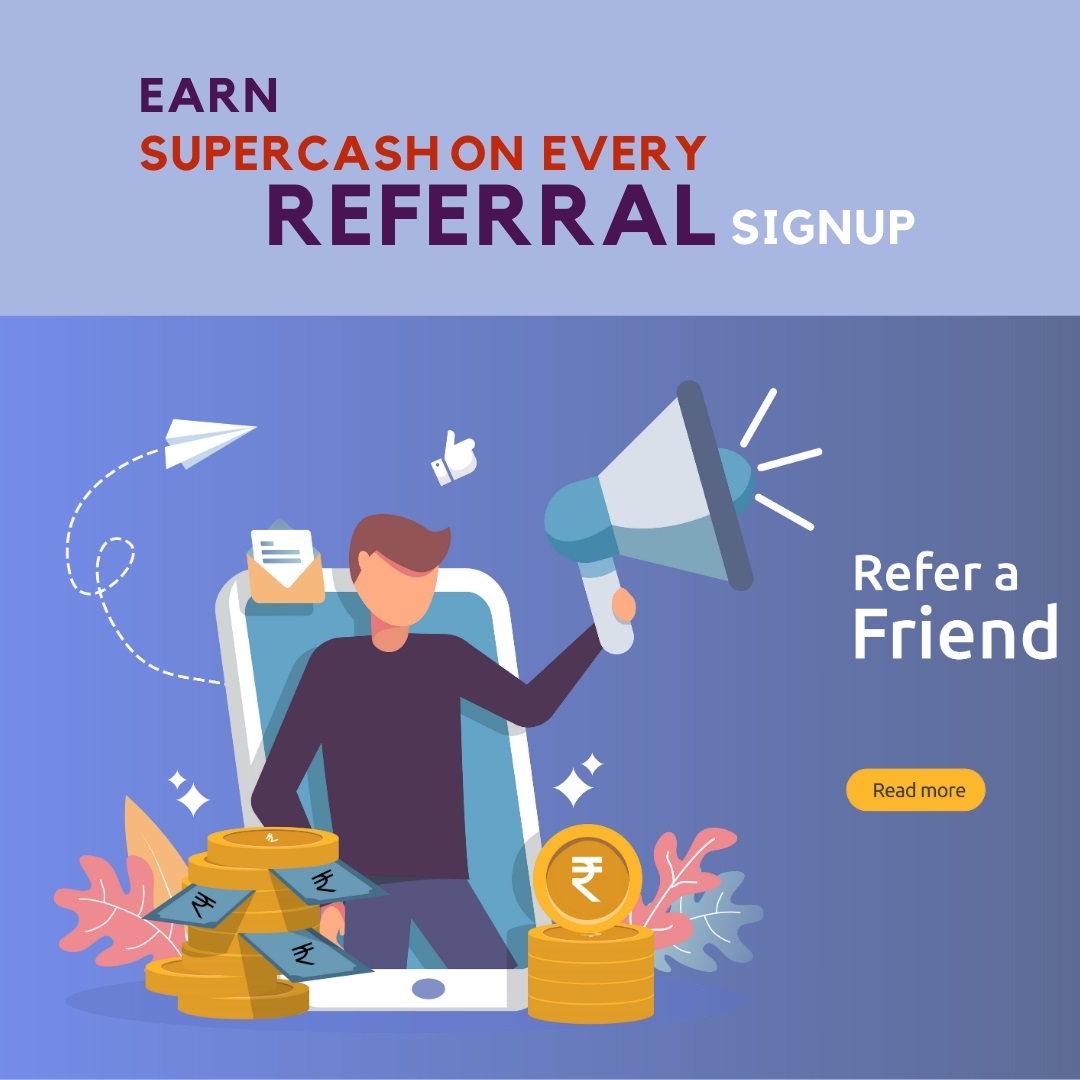 200 SuperCash on Referral Signup
